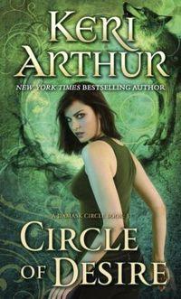 Circle of Desire by Keri Arthur