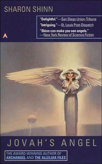 Jovah's Angel by Sharon Shinn