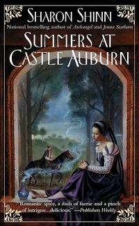Summers at Castle Auburn by Sharon Shinn