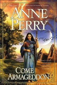 Come Armageddon by Anne Perry