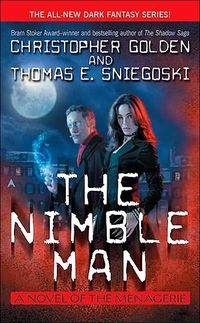 The Nimble Man by Thomas E. Sniegoski