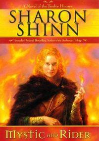 Mystic And  Rider by Sharon Shinn
