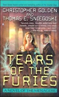 The Tears of the Furies by Christopher Golden