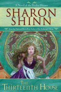 Thirteenth House by Sharon Shinn