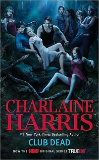 Club Dead by Charlaine Harris
