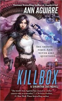 Killbox by Ann Aguirre