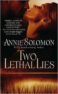Excerpt of Two Lethal Lies by Annie Solomon