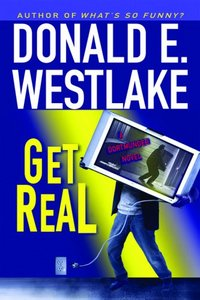 Get Real by Donald E. Westlake