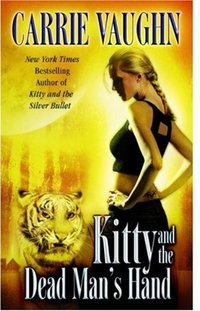 Kitty And The Dead Man's Hand by Carrie Vaughn