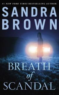 Breath Of Scandal by Sandra Brown