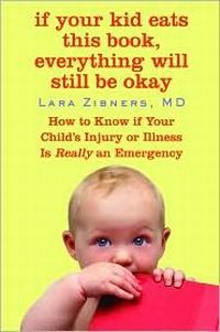 If Your Kid Eats This Book, Everything Will Still Be Okay
