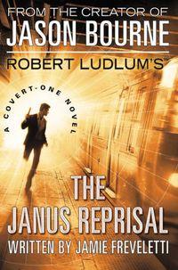 Robert Ludlum\'s The Janus Reprisal by Jamie Freveletti