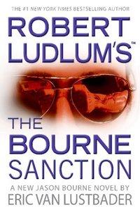 ROBERT LUDLUM'S™ THE BOURNE SANCTION