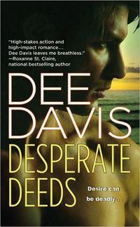 DESPERATE DEEDS