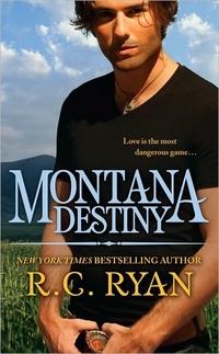 Montana Destiny by R.C. Ryan
