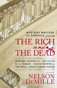 Mystery Writers Of America Presents The Rich And The Dead by Roberta Isleib