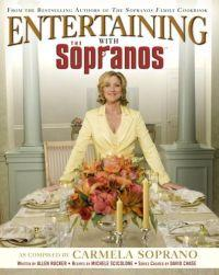 Entertaining with the Soprano's