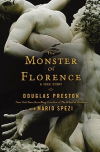 The Monster Of Florence by Mario Spezi