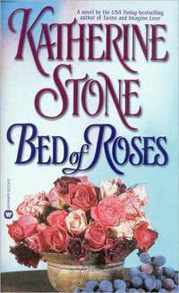 Bed Of Roses by Katherine Stone