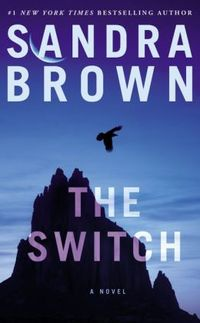 The Switch by Sandra Brown