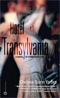 Hotel Transylvania by Chelsea Quinn Yarbro