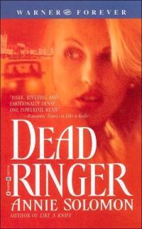 Dead Ringer by Annie Solomon