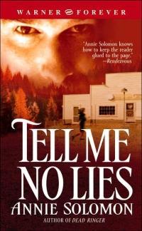 Tell Me No Lies by Annie Solomon