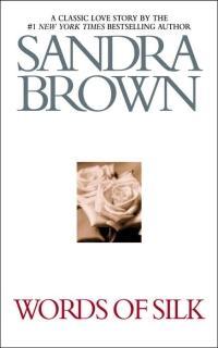Words of Silk by Sandra Brown