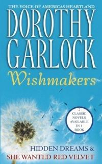 Wishmakers by Dorothy Garlock