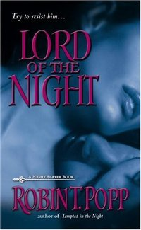 Lord of the Night by Robin T. Popp