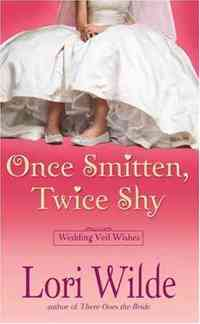 Once Smitten, Twice Shy by Lori Wilde