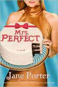 Mrs. Perfect by Jane Porter