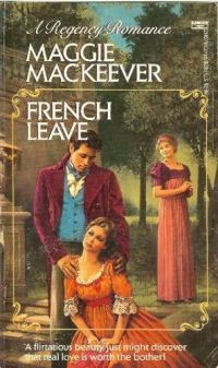 French Leave by Maggie MacKeever