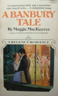 A Banbury Tale by Maggie MacKeever