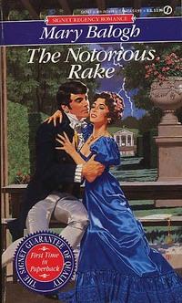 The Notorious Rake by Mary Balogh