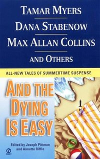 And the Dying is Easy by Denise Swanson