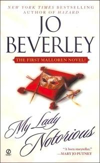 My Lady Notorious by Jo Beverley