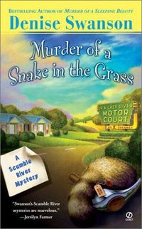 Murder of a Snake In The Grass by Denise Swanson