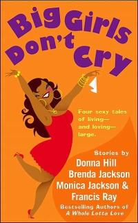 Big Girls Don't Cry by Monica Jackson