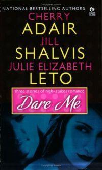 Dare Me by Julie Elizabeth Leto