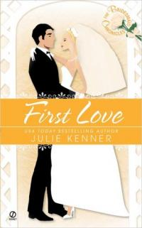 First Love by Julie Kenner