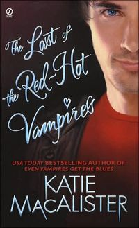 The Last of the Red-Hot Vampires by Katie MacAlister