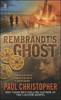 Rembrandt's Ghost by Paul Christopher