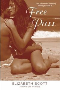 Free Pass by Elizabeth Scott