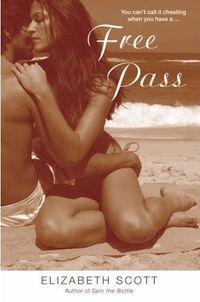 Free Pass by Elizabeth Scott