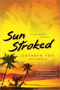 Sun Stroked by Cathryn Fox