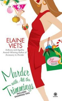 Murder With All The Trimmings by Elaine Viets