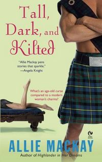 Tall, Dark, and Kilted