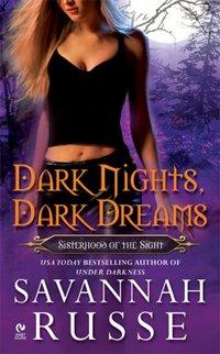 Dark Nights, Dark Dreams: Sisterhood Of The Sight