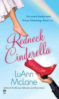Excerpt of Redneck Cinderella by LuAnn McLane